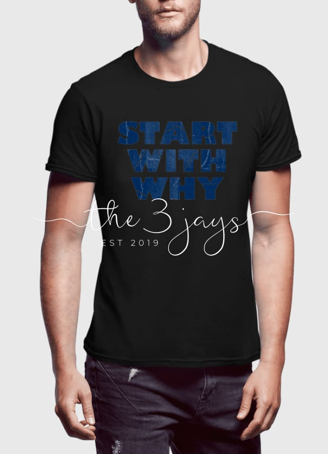 Start With Why Half Sleeves T-Shirt T-Shirt