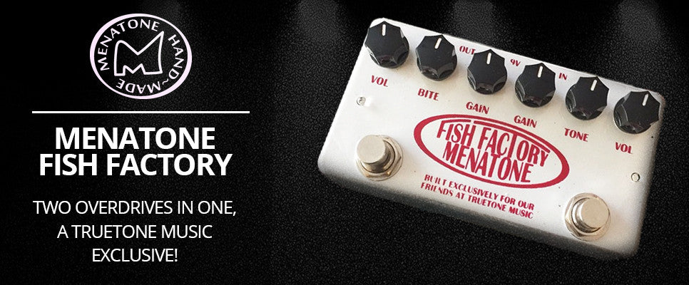 Menatone Fish Factory Dual Overdrive Truetone Music Edition