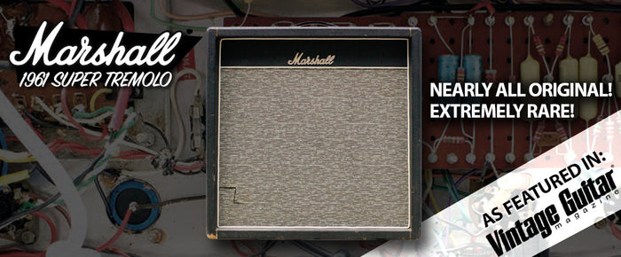 The Elusive, Vintage, Marshall Super Tremolo