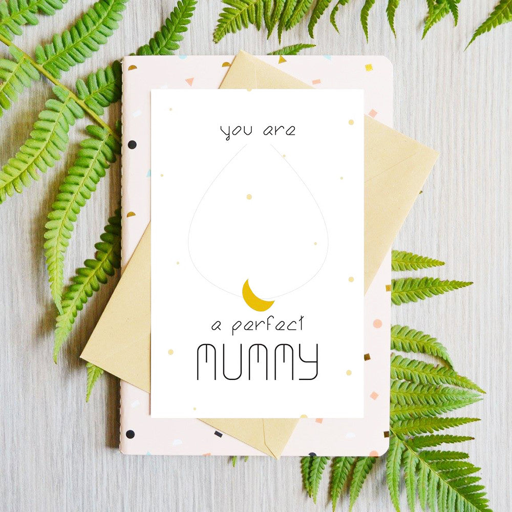Card You Are a Perfect Mummy