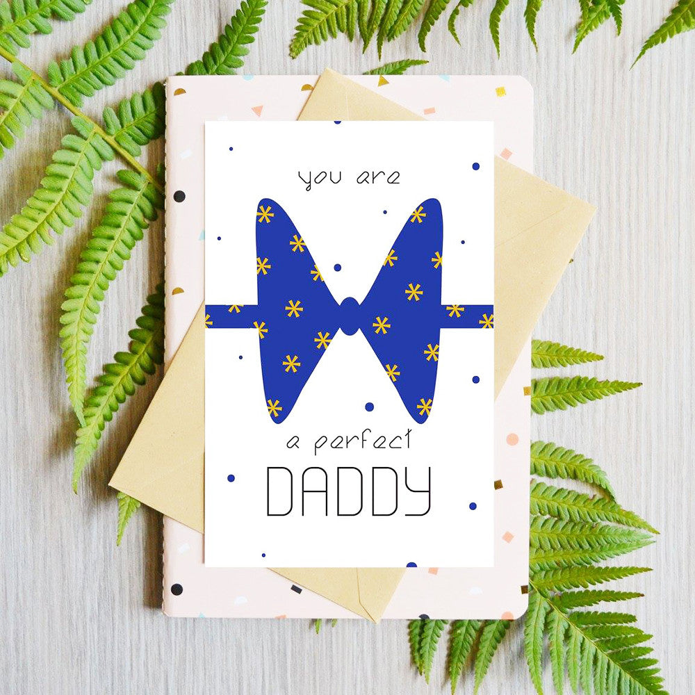 Card You Are a Perfect Daddy