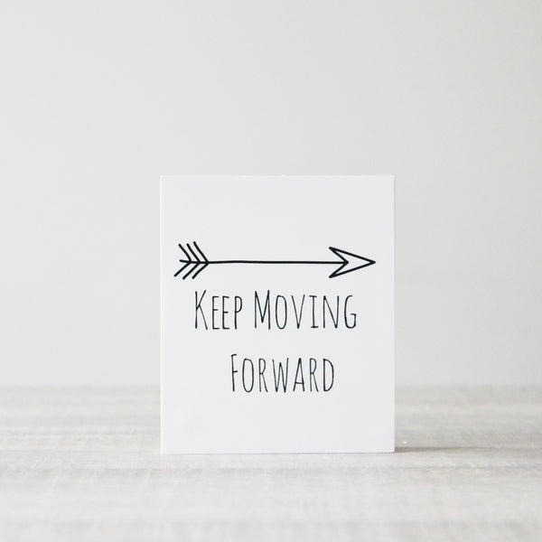 Picturewood Keep Moving Forward