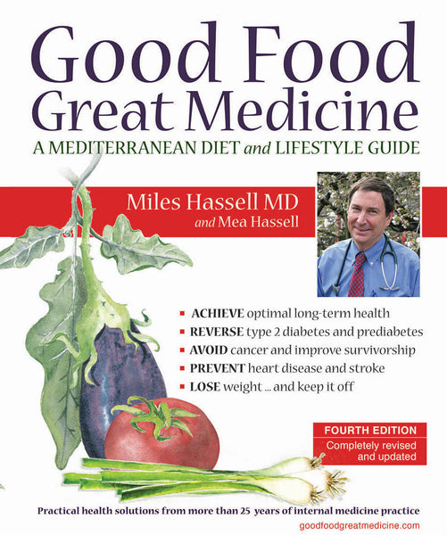 Good Food Great Medicine (3rd edition)