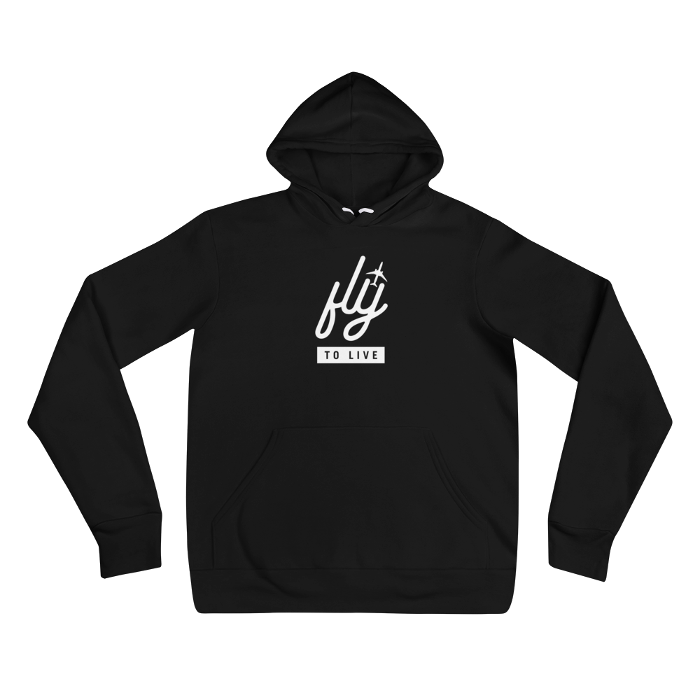 Fly To Live Hoodie