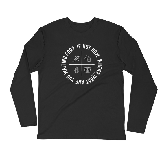 If Not Now Long Sleeve