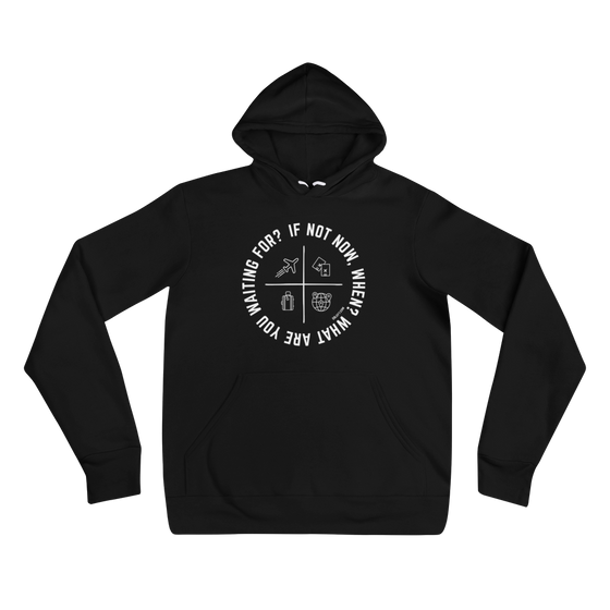 If Not Now Hoodie