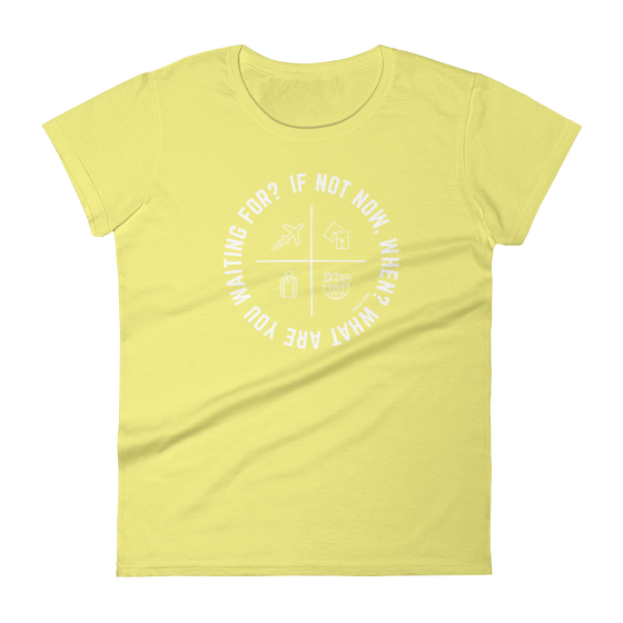 If Not Now Women's Tee