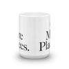 Go More Places Mug