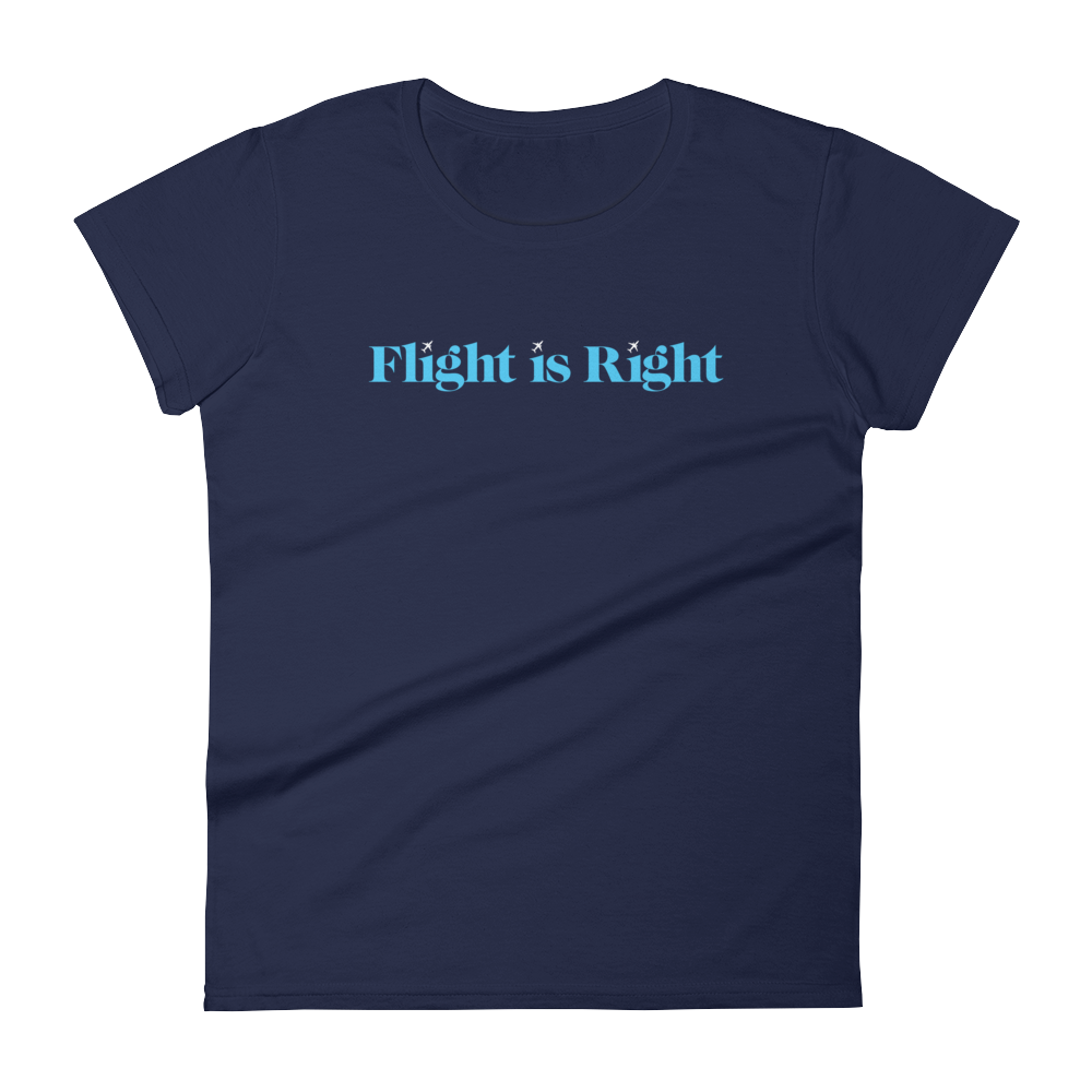 Flight is Right Women's Tee