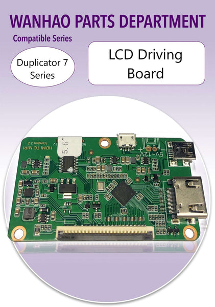 LCD Driving Board - Wanhao Duplicator 7 - Ultimate 3D Printing Store