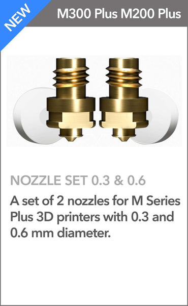 NOZZLE SET 0.3 & 0.6 - ZORTRAX M200 PLUS/ M300 PLUS - Ultimate 3D Printing Store