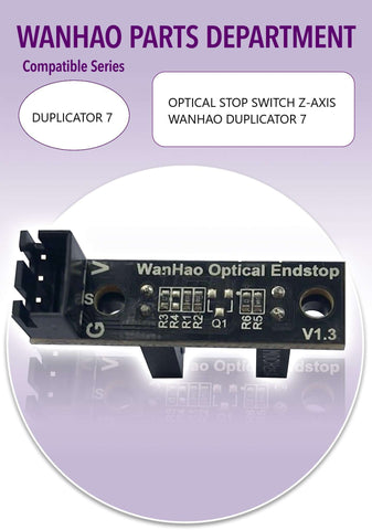 OPTICAL STOP SWITCH Z-AXIS - WANHAO DUPLICATOR 7-Ultimate 3D Printing Store