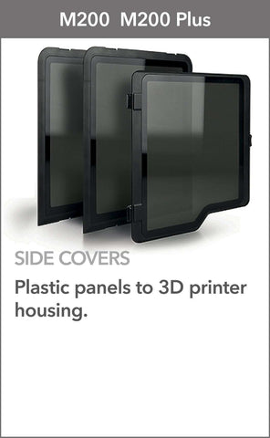 SIDE COVERS -  ZORTRAX M200 - M200 PLUS - Ultimate 3D Printing Store