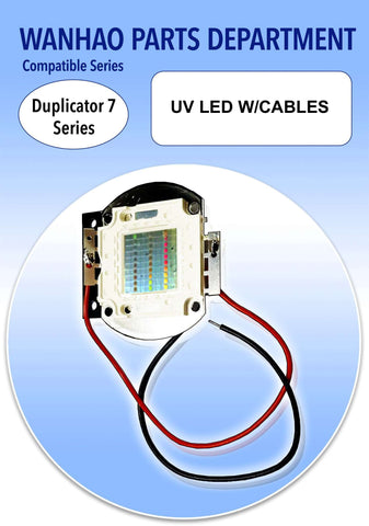 UV LED W/CABLES - WANHAO DUPLICATOR 7