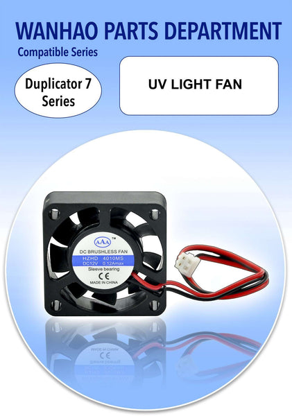 UV LIGHT FAN - WANHAO DUPLICATOR 7 - Ultimate 3D Printing Store