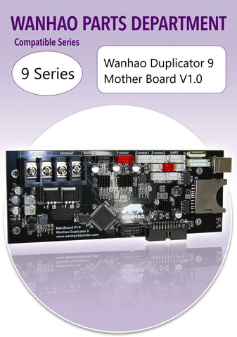 Wanhao D9/500 - Motherboard V1.0 - Ultimate 3D Printing Store