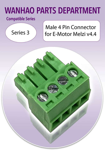 Wanhao Duplicator 3 Series - 3D Printer Parts - Male 4 Pin Connector for E-Motor -Melzi 4.4 - Ultimate 3D Printing Store