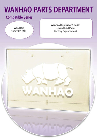 WANHAO Duplicator 5 Series 3D Printer Parts- Lexan Build Plate D5 - Ultimate 3D Printing Store
