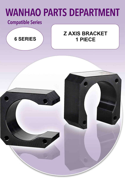 Wanhao Duplicator 6 Series 3D Printer Parts - Z Axis Bracket - Ultimate 3D Printing Store
