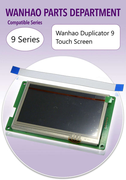 WANHAO DUPLICATOR 9 - TOUCH SCREEN - Ultimate 3D Printing Store