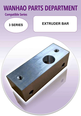 Extruder Bar by Wanhao for Duplicator i3 and 3 Series