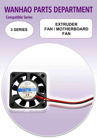 Extruder Fan/Motherboard Fan by Wanhao for Duplicator i3 and 3 Series