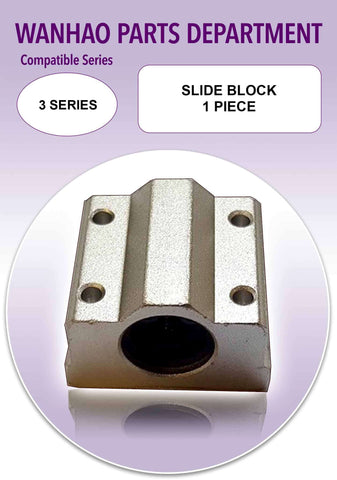 Slide block by Wanhao Duplicator i3 and 3 Series