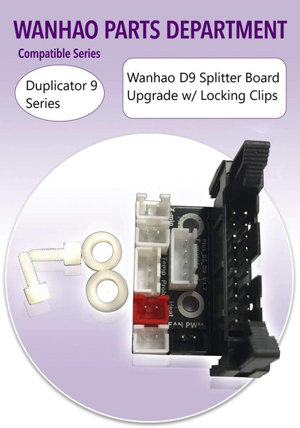 Wanhao i3 Plus/ D6 Plus/ D9 Splitter Board – Upgrade w/ Locking Clips - Ultimate 3D Printing Store