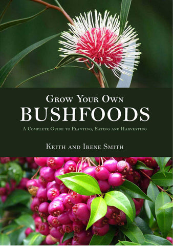 Grow Your Own Bush Foods