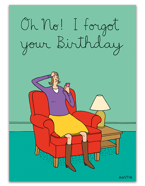 Forgot Your Birthday