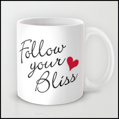 """Follow Your Bliss"" Mug"