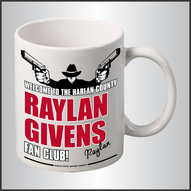 "Raylan Givens ""Fan Club"" Mug"