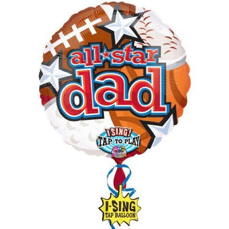 1 All Star Dad - Singing Father's Day Mylar Balloon