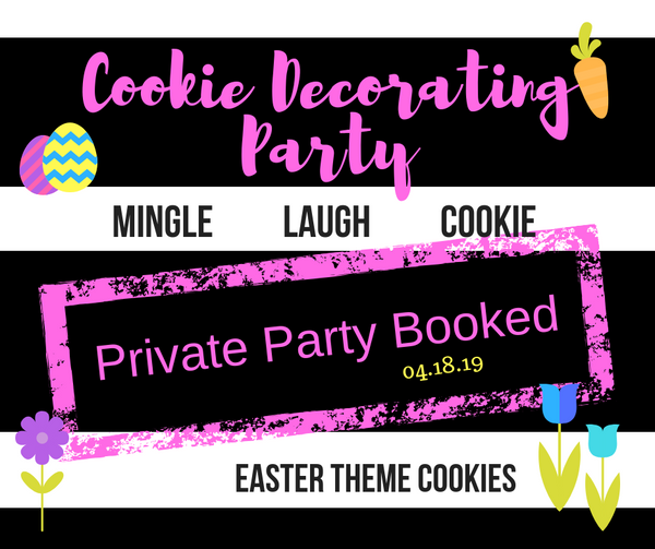 Cookie Decorating Party  {private-elissa} 4.18.19 - one ticket