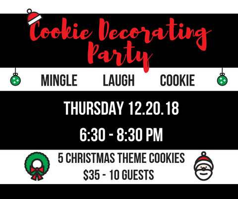 Cookie Decorating Party  {private-lisa} 12.20.18 - one ticket