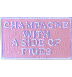 Champagne With Fries Patch