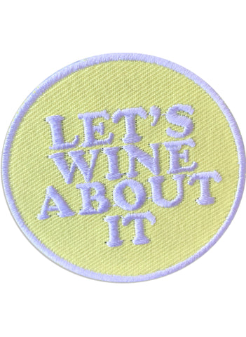 Let's Wine About It Patch