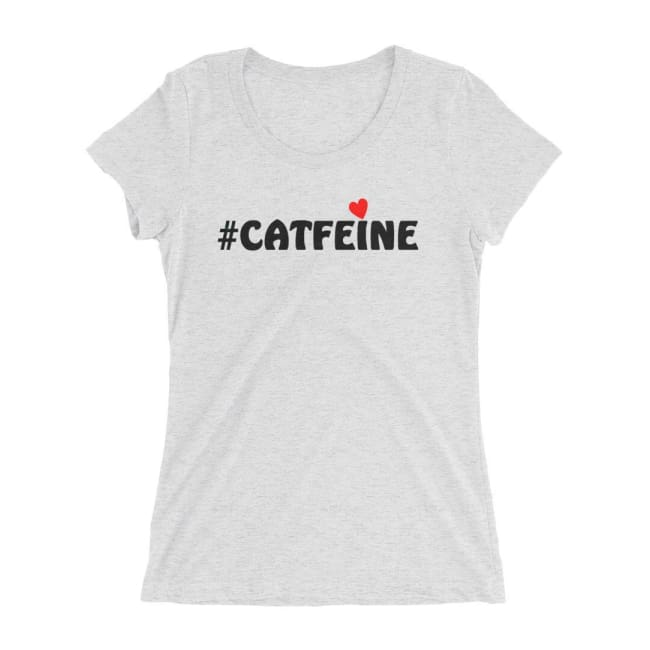 Ladies Cat T Shirt Catfeine - White Fleck Triblend / S