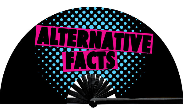 Alternative Facts Fan