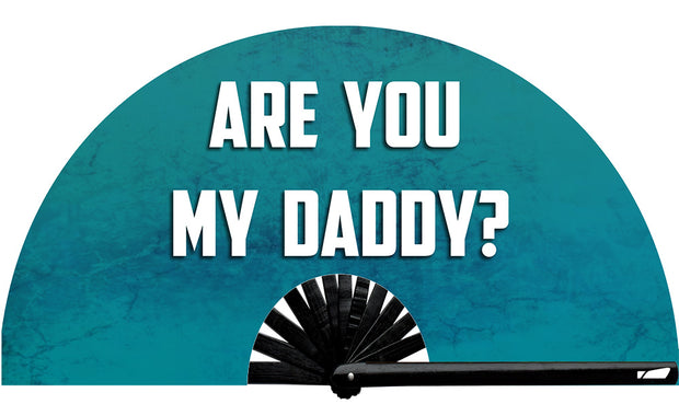 Are You My Daddy Fan - UV