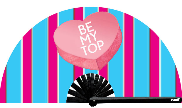 Be My Top Fan - UV