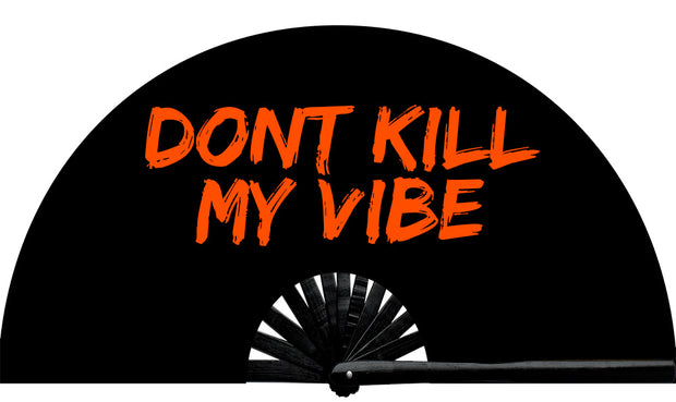 We all have that downer we know. Don't Kill My Vibe fan, from Yuppie Boy, by Wear It! Blacklight / UV responsive!  Find your party accessories for your next rave, music festival, circuit party, or night out at the club at Wear It Apparel! The only place for custom hand fans, plastic fans, bamboo fans, and metal hand fans, neon parasols, and custom parasols and the only place for neon & blacklight fans and parasols. Clack that fan away. #NowWearIt #Clackthatfan