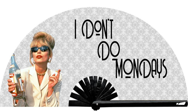 Same... I Don't Do Mondays Fan, from Yuppie Boy, by Wear It!  Find your party accessories for your next rave, music festival, circuit party, or night out at the club at Wear It Apparel! The only place for custom hand fans, plastic fans, bamboo fans, and metal hand fans, neon parasols, and custom parasols and the only place for neon & blacklight fans and parasols. Clack that fan away. #NowWearIt #Clackthatfan