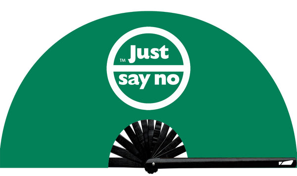 Just Say No Fan