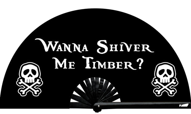 Shiver Me Timber! - Fan