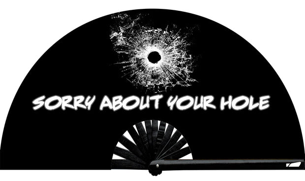 Sorry About Your Hole Fan, from Yuppie Boy, by Wear It!  Blacklight / UV Responsive!  Find your party accessories for your next rave, music festival, circuit party, or night out at the club at Wear It Apparel! The only place for custom hand fans, plastic fans, bamboo fans, and metal hand fans, neon parasols, and custom parasols and the only place for neon & blacklight fans and parasols. Clack that fan away. #NowWearIt #Clackthatfan
