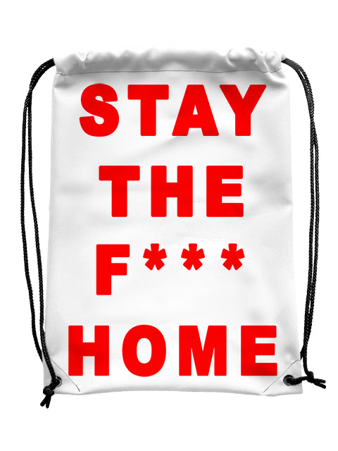 Stay the F*** Home Bag - UV