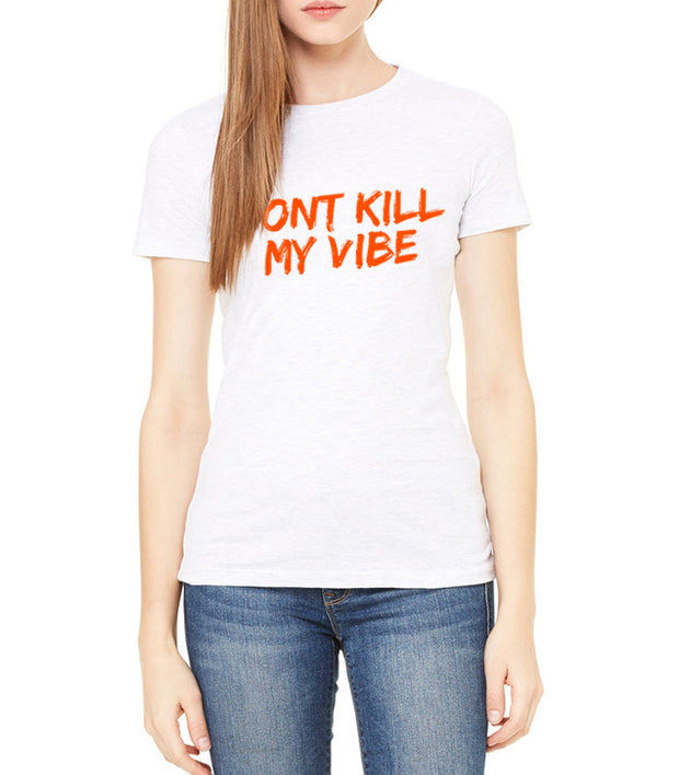 Don't Kill My Vibe
