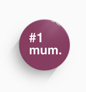 """#1 Mum"" Pin Badge"