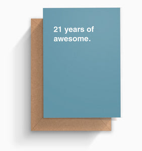 """21 Years of Awesome"" Birthday Card"